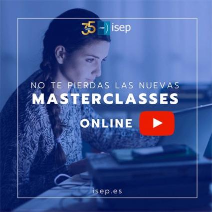 ISEPen online masterclasseak %100 diruz lagunduta